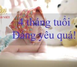 Trẻ 4 tháng tuổi biết làm gì?