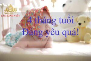 Sự phát triển của trẻ sơ sinh 4 tháng tuổi