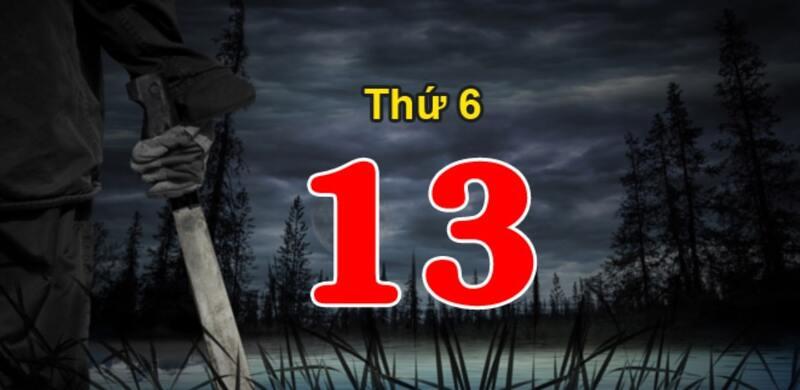 thứ 6 ngày 13