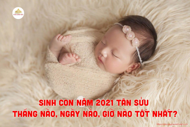 Năm 2021 là năm con gì? Năm 2021 mệnh gì?