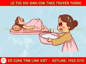Lễ tục khi sinh con theo truyền thống
